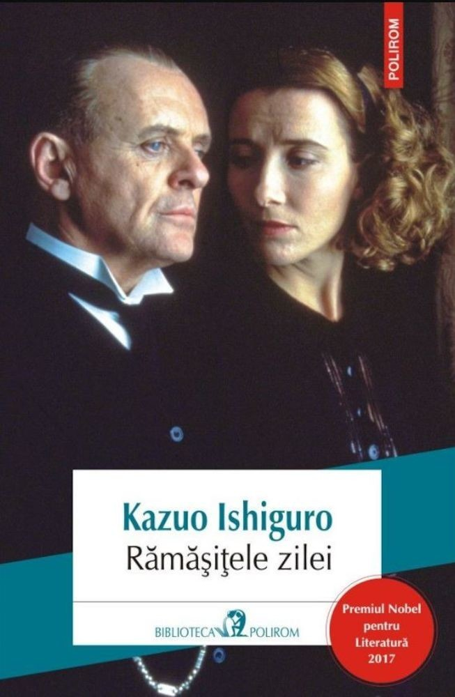PDF ePUB Ramasitele zilei (editia 2017) de Kazuo Ishiguro (Download eBook)