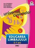 Universul cuvintelor. Educarea limbajului 5-7 ani