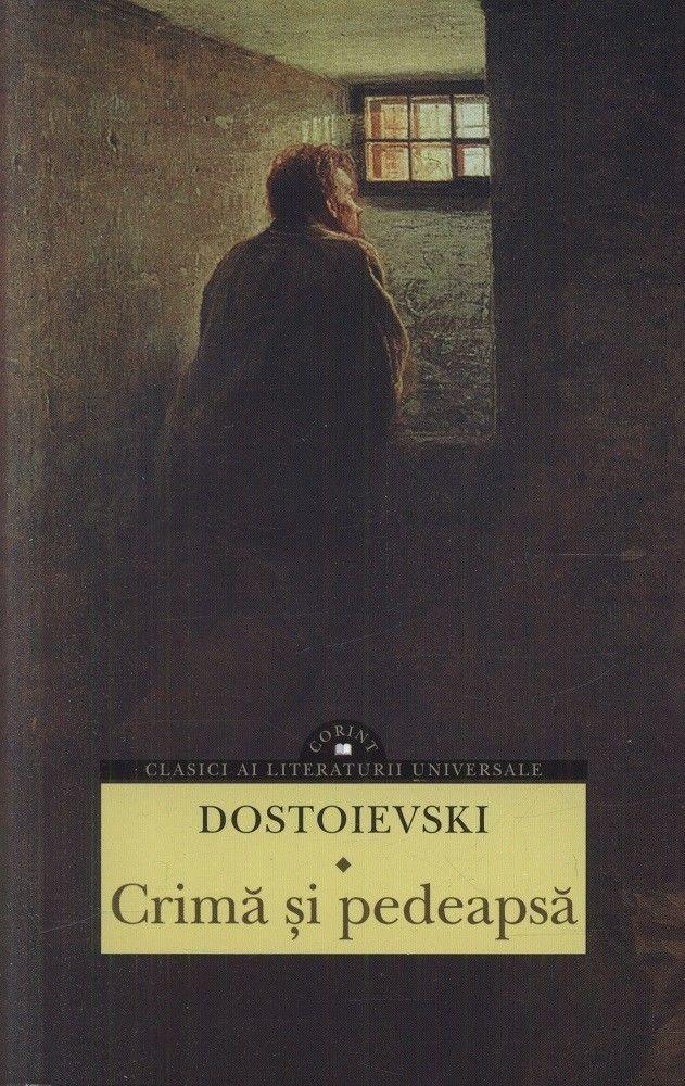 F.M. Dostoievski - Crima si pedeapsa -