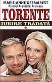 Torente - Iubire tradata Vol I