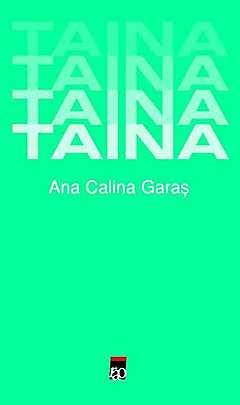 Taina - Ana Calina Garas