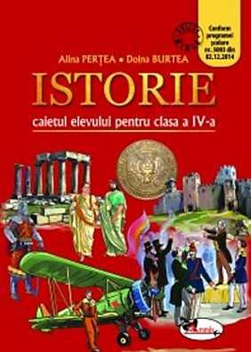Istorie. Caietul elevului pentru clasa a IV-a