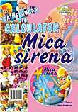 Mica Sirena (Sa ne jucam pe calculator)