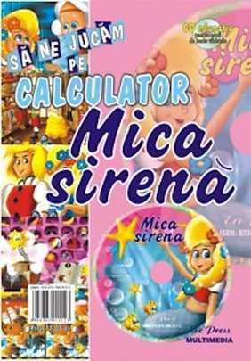 Mica Sirena (Sa ne jucam pe calculator)