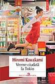 Vreme ciudata la Tokio  - Hiromi Kawakami