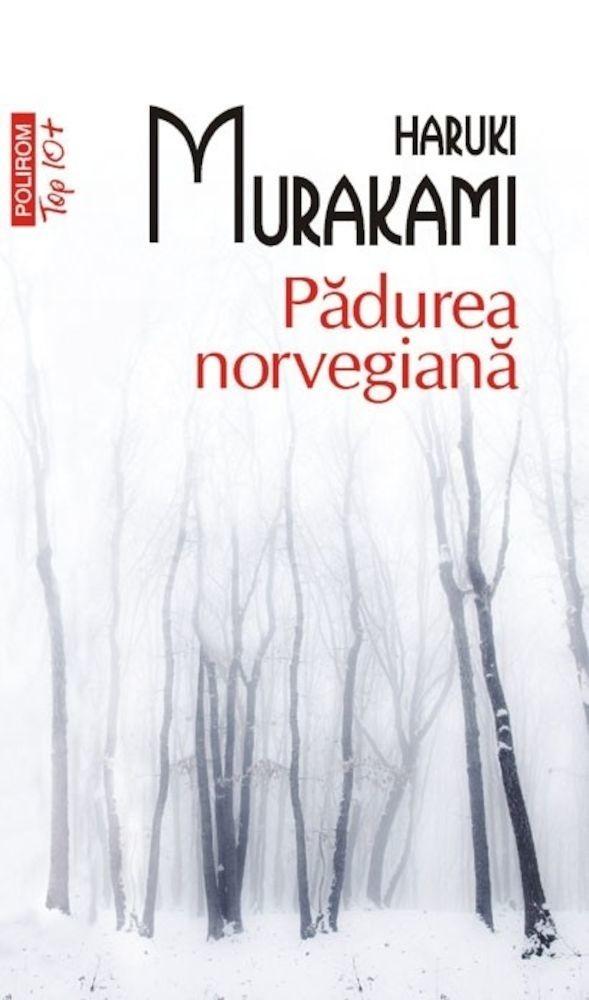 PDF ePUB Padurea norvegiana (Top 10+) de Haruki Murakami