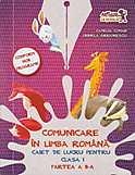 Comunicare In Limba Romana. Caiet De Lucru Pentru Clasa I Partea A Ii-a