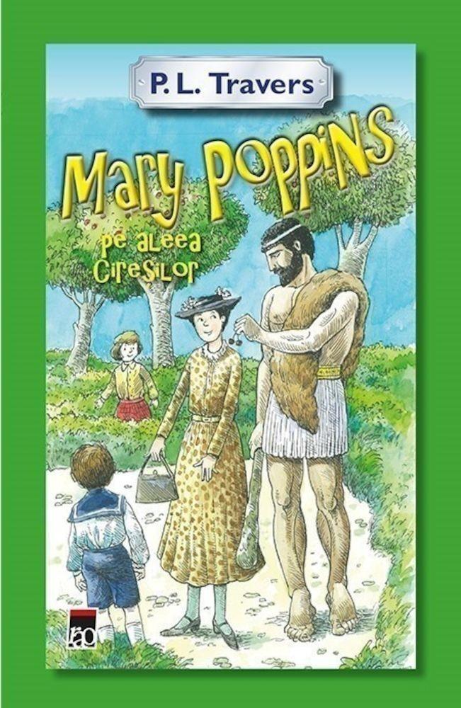 Mary Poppins pe aleea Ciresilo