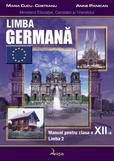 Limba Germana L2. Manual Clasa A Xii-a