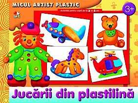 Jucarii din plastilina. Activitati pentru copiii de la 3 la 5 ani