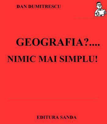 Geografia?... Nimic mai simplu! - 222 de teste de geografie generala - Array