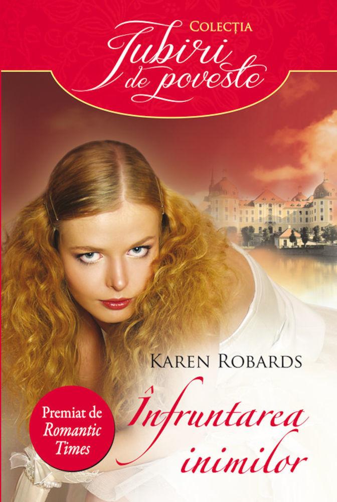 Karen Robards - Infruntarea inimilor -