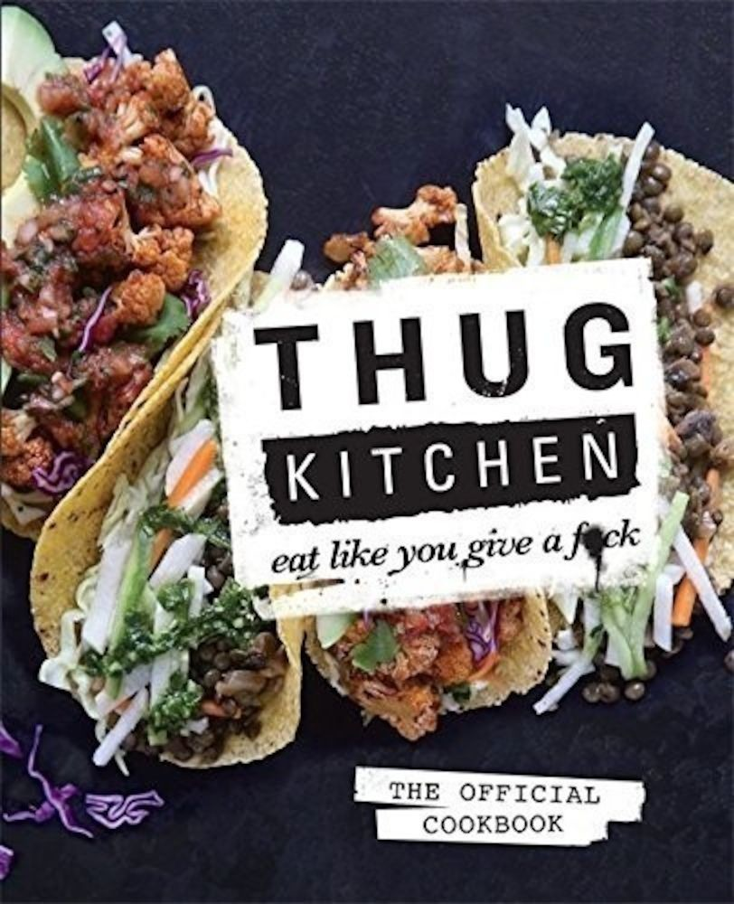 pdf epub ebook Thug Kitchen : Eat Like You Give a Fk