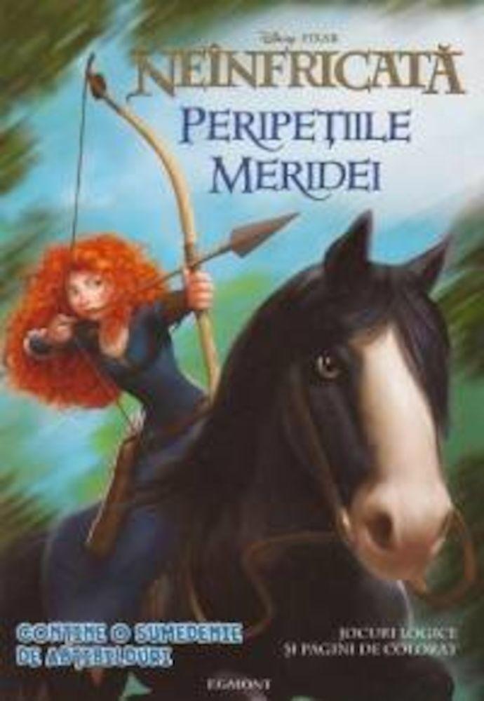 pdf epub ebook Neinfricata. Peripetiile Meridei. Jocuri logice si pagini de colorat