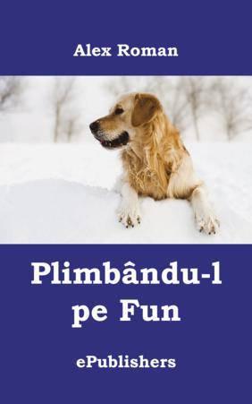 Plimb�ndu-l pe Fun