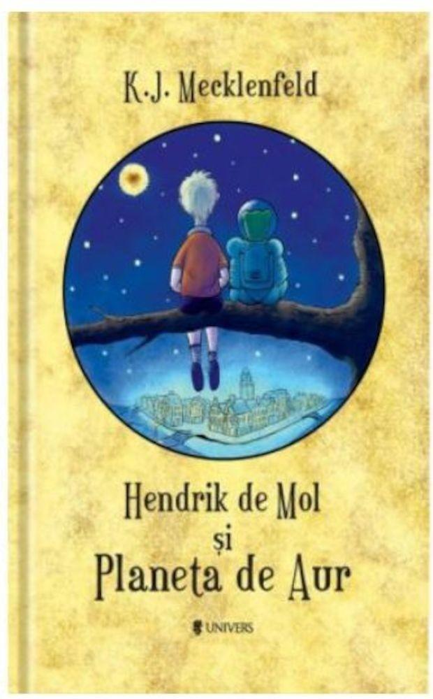 K.J. Mecklenfeld - Hendrik de Mol si Planeta de Aur -