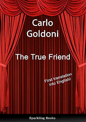 The True Friend - English Translation of Il vero amico - Array