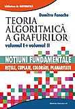 Cartea Teoria algoritmica a grafurilor vol I si vol II de Dumitru Fanache