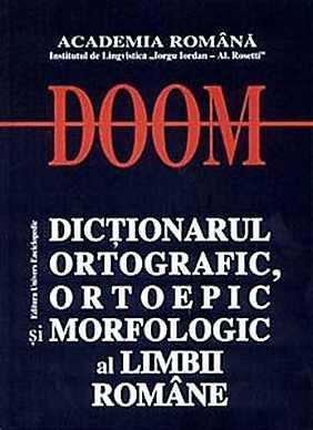 Carte - DOOM - Dictionarul ortografic, ortoepic si morfologic al limbii romane. Editia a II-a - Elefant.ro
