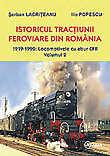 Istoricul tractiunii feroviare din Romania - 1919-1990: Locomotivele cu abur CFR Volumul 2