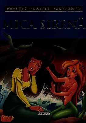 Povesti clasice ilustrate. Mica sirena