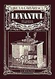 Levantul. Editie adnotata de Cosmin Ciotlos