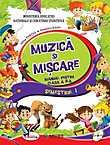 Muzica Si Miscare - Manual Pentru Clasa A Ii-a
