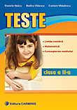 Teste. Limba Romana Matematica Cunoasterea Mediului. Clasa A Ii-a
