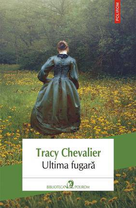 eBook - Ultima fugara, Tracy Chevalier