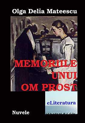 eBook - Memoriile unui om prost, Olga Delia Mateescu