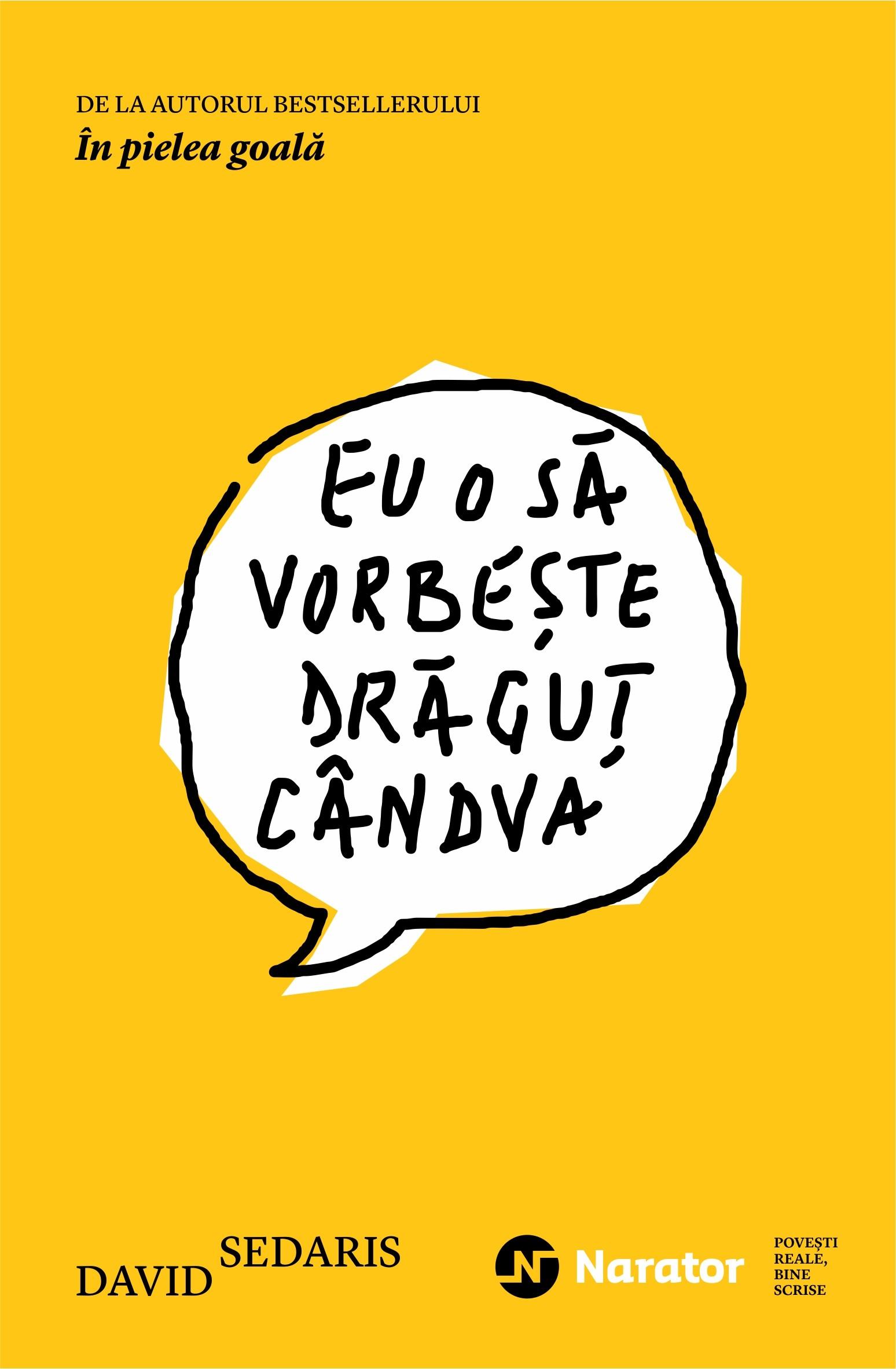 PDF ePUB Eu o sa vorbeste dragut candva de David Sedaris (Download eBook)