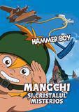 Poza Mangchi si cristalul misterios