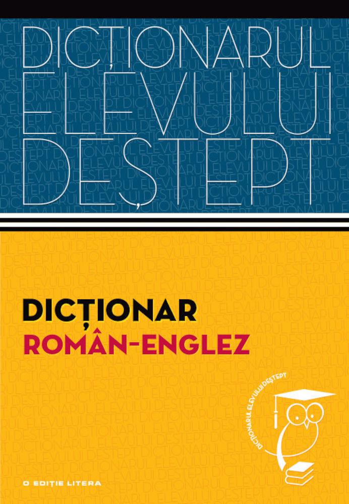 pdf epub ebook Dictionar roman-englez. Dictionarul elevului destept