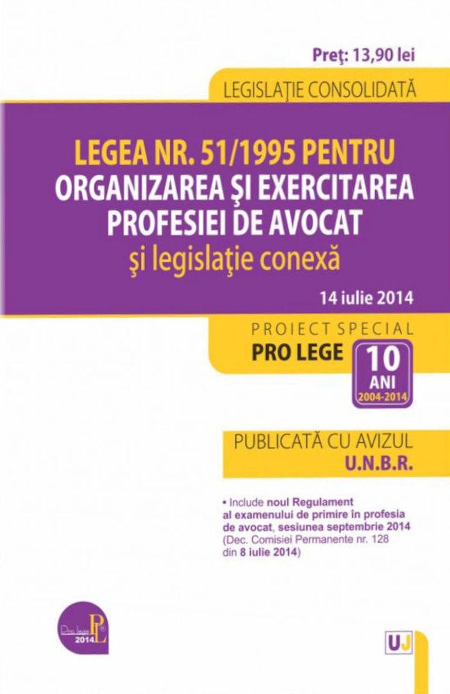 pdf epub ebook Legea nr. 51/1995 pentru organizarea si exercitarea profesiei de avocat si legislatie conexa. Legislatie consolidata: 14 iulie 2014