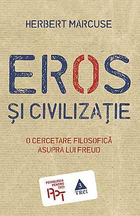 Eros si civilizatie. O cercetare filosofica asupra lui Freud - Array