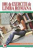 1001 de exercitii de limba romana clasele V-XII. Culegere de pregatire pentru evaluarile in educatiela limba romana