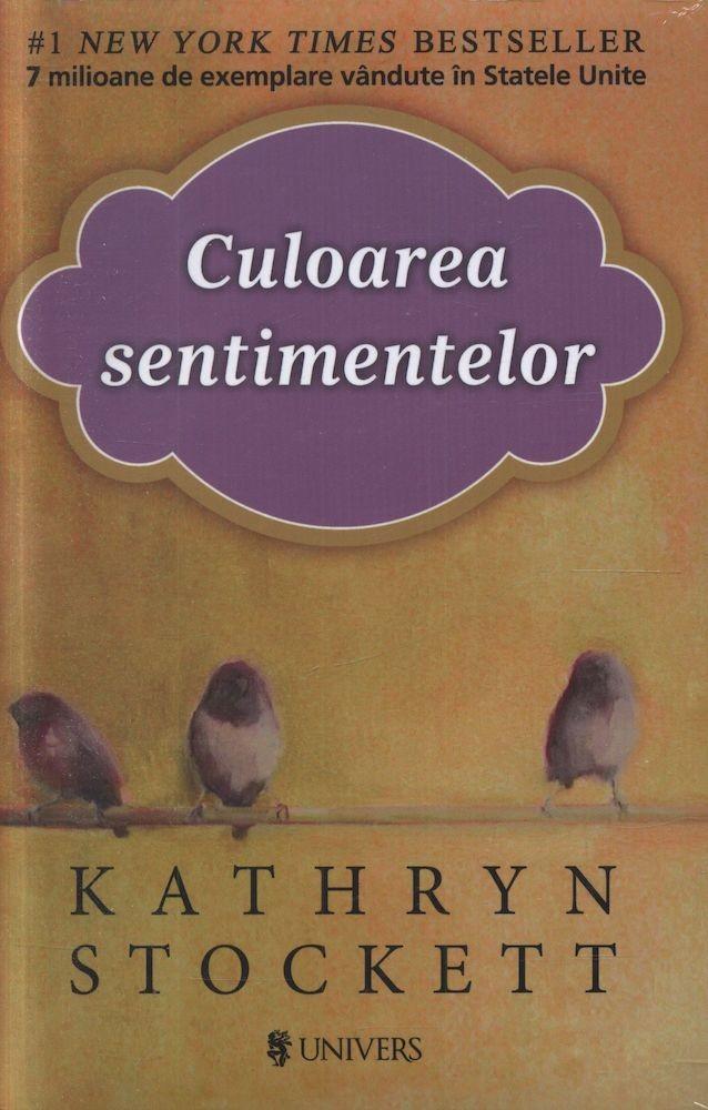 Kathryn Stockett - Culoarea sentimentelor - width=