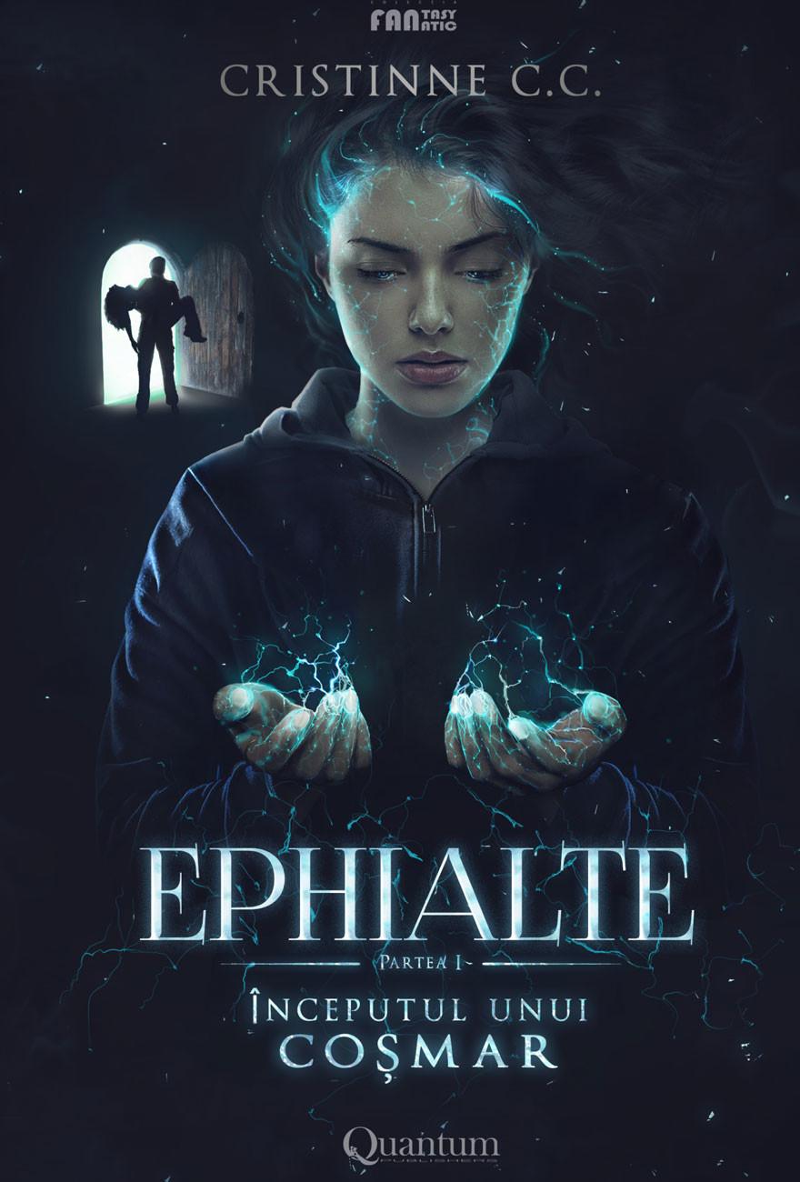 PDF ePUB Ephialte: Inceputul unui cosmar de Cristinne C. C.