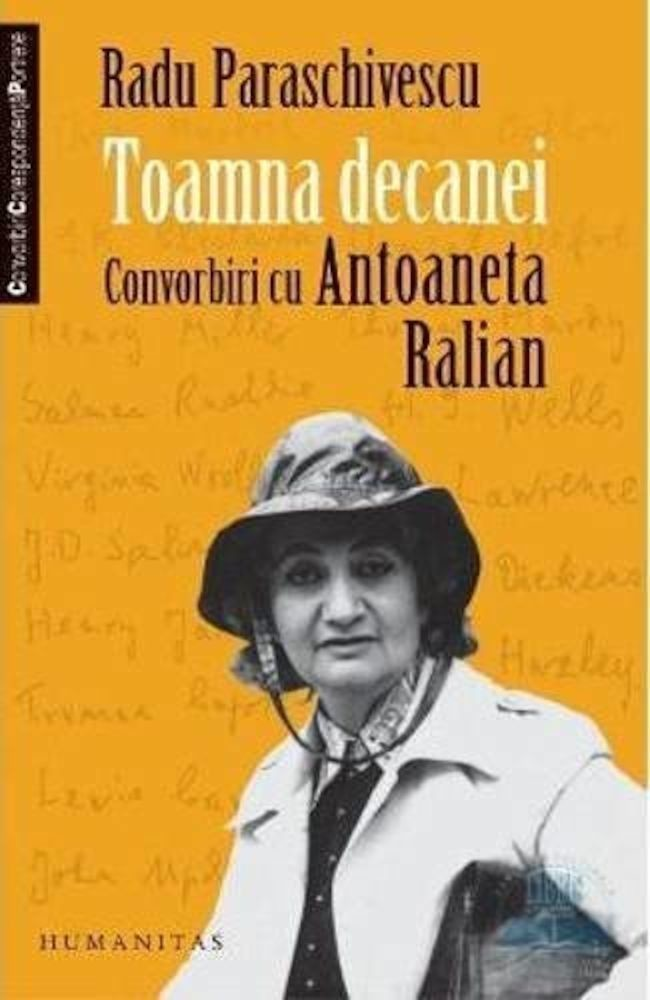pdf epub ebook Toamna decanei. Convorbiri cu Antoaneta Ralian