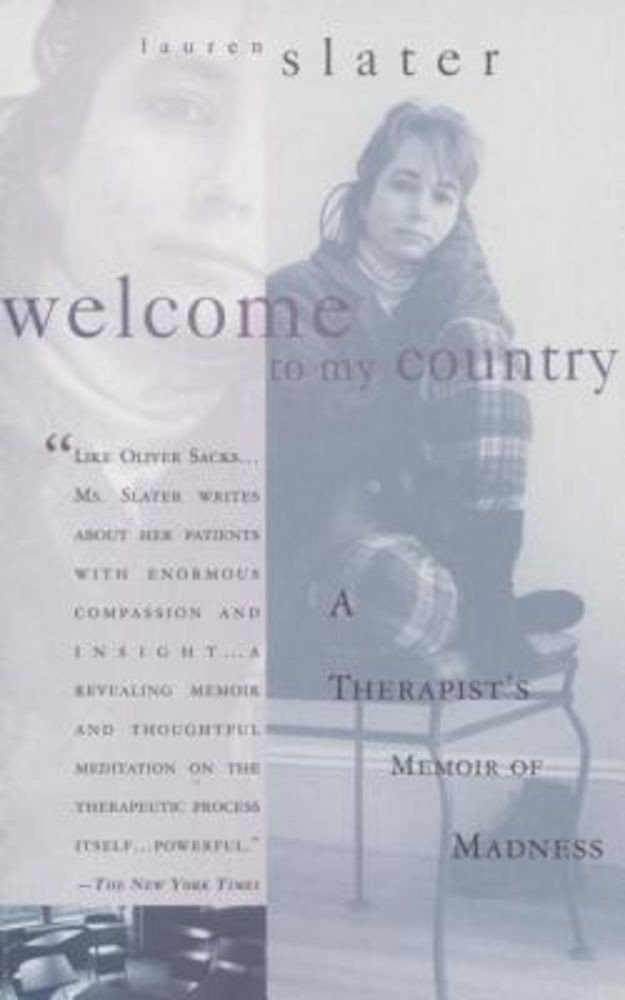 pdf epub ebook Welcome to My Country: A Therapist's Memoir of Madness, Paperback