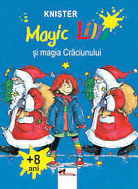 Magic Lilli. Magia Craciunului  - Knister