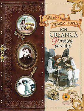 Ion Creanga - Povestea Porcului