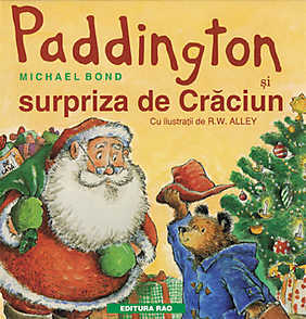 Paddington si surpriza de Craciun  - Michael Bond