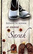 Se numea Sarah  - Tatiana de Rosnay