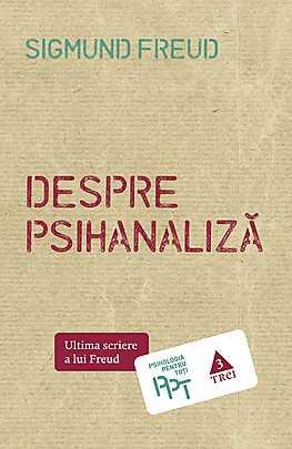 Despre psihanaliza. Ultima scriere a lui Freud - Array