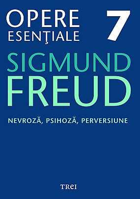 Opere Esentiale, vol. 7 - Nevroza, psihoza, perversiune - Array