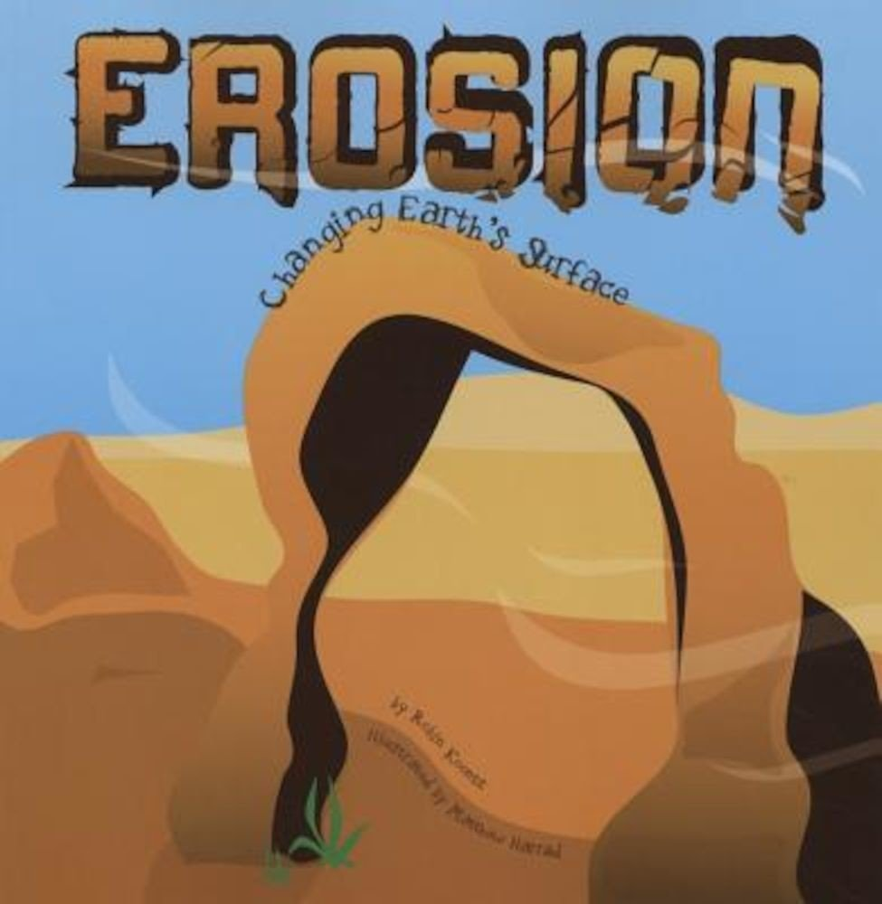 Erosion: Changing Earth's Surface, Paperback
