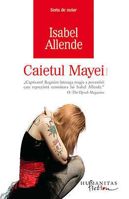 Caietul Mayei - Isabel Allende