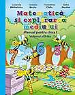 Matematica si explorarea mediului. Manual pentru clasa I. Volumul al II-lea