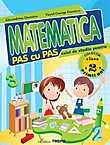 Matematica Pas Cu Pas. Caiet De Studiu Pentru Clas